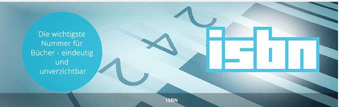 In Deutschland vergibt die Agentur für Buchmarktstandard die ISBN (Bildquelle: MVB)